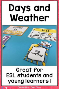 Days and weather labels : why not start the lesson with this activity. It doesn't take long but will help your students learn and practice days and weather. Print, laminate and cut. Use magnetic tape on your white board and let one of your students put the right labels under each title. #backtoschool #daysoftheweek #schoolactivity Tenses practice: yesterday was, today is and tomorrow will be (past, present and future)