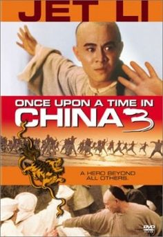 Once Upon a Time in China 3 - Hong Kong (1993)