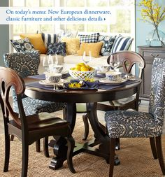 On todays menu: New European dinnerware, classic furniture and other delicious details