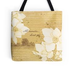 """Sketch ""All memoirs... about you"""" Tote Bags by floraaplus 