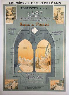 Affiche Chemin de fer D'Orleans  Visitez le Lot  Cahors  Figeac  Paul Bories  Circa 1920