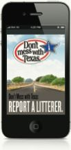 Don't mess with Texas - Report a Litterer - TxDOT compares the information through the Department of Motor Vehicles registration database, and when an exact match is located, we send the litterer a Don't mess with Texas litterbag along with a letter reminding them to keep their trash off of our roads.