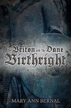 #IndieBooksBeSeen: The Briton and the Dane: Birthright by Mary Ann Be...