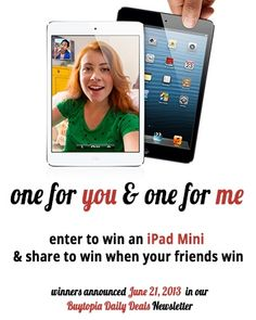 Check out this amazing deal: iPad Mini Giveaway - One for You & One for Me! Enter to win an iPad Mini & share to win when your friends win! Best Deals Online, Enter To Win, Get In Shape, Ipad Mini, Are You The One, Giveaways, Awesome, Amazing, Bucket