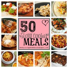 50 Slow Cooker Meals! PIN NOW!
