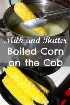Ever heard of corn on the cob cooked 'Southern style'? Simply boil them in a pot of water mixed with milk, butter, and sugar. The result? Juicy, tender, and sweet corn that will make your mouth water!