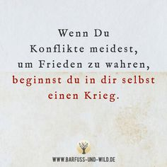 When you avoid conflict to keep peace, you start-Wenn Du Konflikte meidest, um Frieden zu wahren, beginnst du in dir selbst einen… When you avoid conflict to keep peace, you start a war within yourself. Positive Quotes, Motivational Quotes, Funny Quotes, Inspirational Quotes, Welcome To My Life, Frases Yoga, Year Quotes, Love Live, Quote Aesthetic