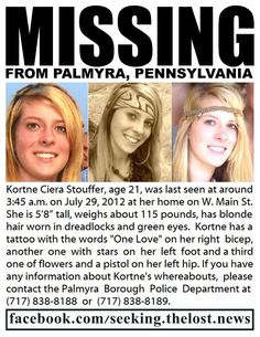 1/12/2012: $35,000.00 REWARD: Please share to locate Kortne Stouffer missing from Palmyra... pinned with Pinvolve