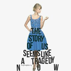 the story of us taylor swift edit