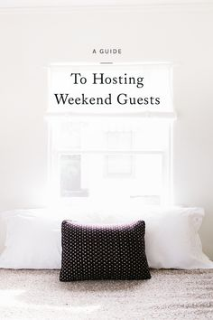 whether you're welcoming out-of-town friends or family from afar, click through for a few of my favorite ways to make preparing for the arrival of your guests a little easier.