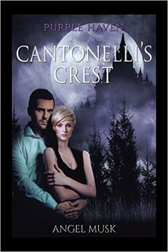 Tome Tender: Cantonelli's Crest: Purple Haven by Angel Musk