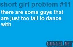 Short Girl Problems, so true!