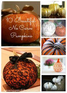 Fall Decorating Ideas - 10 Beautiful No Carve Pumpkins