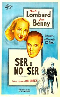 CARTELES DEL CINEMA: SER O NO SER - To Be or Not To Be - 1942 - Ernst Lubitsch