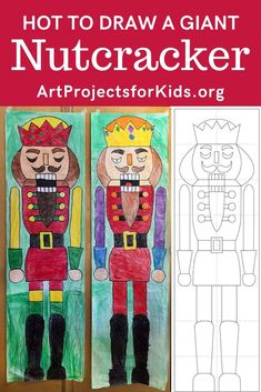 Draw a Giant Nutcracker Step by Step · Art Projects for Kids Christmas Art For Kids, Christmas Art Projects, Winter Art Projects, Easy Art Projects, Winter Crafts For Kids, Projects For Kids, Preschool Winter, Xmas, Nutcracker Crafts