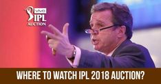 The extravaganza that is the Indian Premier League (IPL) for the tenth edition (IPL 2018) gets underway on the pitch on April 7 in Mumbai. But before that IPL 2018 mega Auction is to be held on 27 and 28 January in Bangalore.