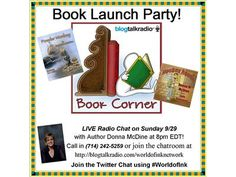 You are INVITED to the Book Launch Party with Award-winning Children's Author Donna McDine on Blog Talk Radio's Featured World of Ink Network– Sunday September 29, 2013 at 8pm Eastern - Set a Reminder so you don't miss this fun event at http://www.blogtalkradio.com/worldofinknetwork/2013/09/30/book-corner-book-lauch-party-with-author-donna-mcdine