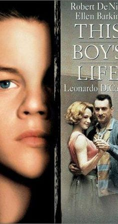 Directed by Michael Caton-Jones.  With Robert De Niro, Leonardo DiCaprio, Ellen Barkin, Jonah Blechman. The story about the relationship between a rebellious 50s teenager and his abusive father, based on the memoirs of writer and literature professor Tobias Wolff.