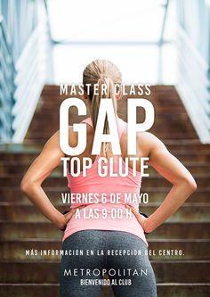 """Master Class GAP """"Top Glute"""" este viernes, 6 de Mayo a las 9:00 h. en Metropolitan Sagrada Familia. ¿Te lo vas a perder?  Más información en la recepción del centro."""