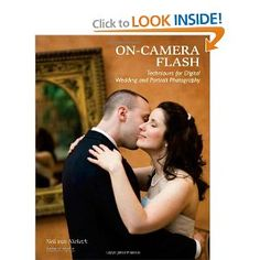 On-Camera Flash Techniques for Digital Wedding and Portrait Photography [Paperback]