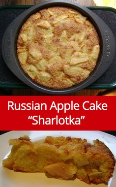 """Russian Apple Cake Recipe a.k.a """"Sharlotka"""" - super easy!  Just 5 ingredients - apples, flour, eggs, sugar and baking powder.  Healthy too - no added fat, and great for breakfast!"""