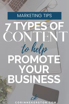 Content marketing isn't just writing blog posts! Here are 7 different types of content that will help you promote your business in ways that attract the right people that turn in to clients. CorinneKerston.com #marketing #content #businesstips What Is Content Marketing, Social Media Marketing Business, Online Marketing Strategies, Digital Marketing Strategy, Internet Marketing, Mobile Marketing, Marketing Plan, Business Tips, Online Business