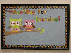 Owl themed bulletin board.  This would be a great board for an owl themed classroom next year.  :)