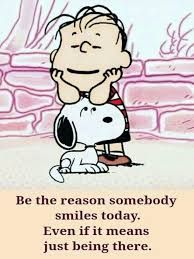 Be the reason someone smiles. Peanuts Quotes, Snoopy Quotes, Cartoon Quotes, Cartoon Posters, Charlie Brown Quotes, Charlie Brown And Snoopy, Peanuts Cartoon, Peanuts Snoopy, Joe Cool