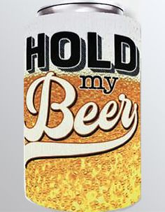 Hold by Beer Can cooler by Spoontiques:  made of durable insulating neoprene.  They fit both bottles and cans and feature metallic finishes and glitter accents. Hold On, Bottles, Metallic, Beer, Glitter, It Is Finished, Canning, Fit, Root Beer