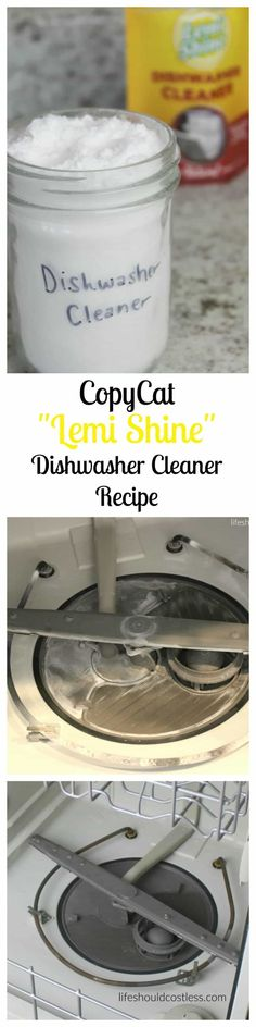 "CopyCat ""Lemi Shine"" Dishwasher Cleaner Recipe. Save lots of money by making this knock off recipe at home."