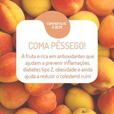 Pêssego é mais saúde! http://goo.gl/CZIvhe