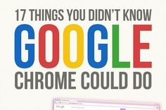 17%20Things%20You%20Didn%27t%20Know%20Google%20Chrome%20Could%20Do
