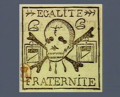"""Stamp with a skull and guillotines with the words """"liberty"""" and """"fraternity"""" (1799) (via French Revolution Digital Archive)"""