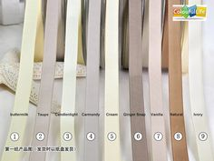 1. buttermilk 2. Taupe 3. Candlenlight 4. Carmandy 5. Cream 6. Ginger Snap 7. Vanilla 8. Natural 9. Ivory