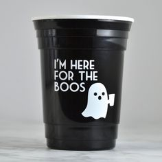 Halloween party cup   I'm here for the boos – Blue Penguin Shop