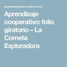 Aprendizaje cooperativo: folio giratorio – La Cometa Exploradora