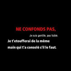 Ne pas confondre Plus Words Quotes, Life Quotes, Sayings, French Quotes, Bad Mood, Some Words, Tweet Quotes, Picture Quotes, Divorce