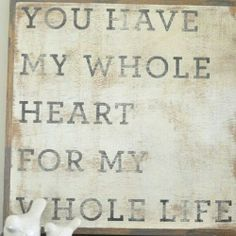 Whole Heart sign Romantic Text Messages, Good Morning Text Messages, Romantic Texts, Messages For Her, Good Morning Texts, Psalm 62 8, You And Me Sign, Words Quotes, Love Quotes