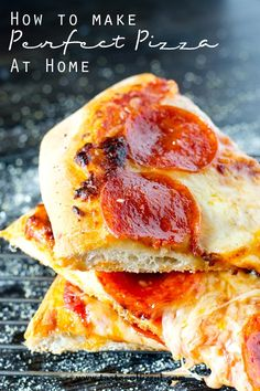 How to Make Perfect Pizza at Home >> by Tastes of Lizzy T's. Find out tips and tricks for making the perfect pizza at home. We share the best pizza crust recipe and pizza sauce recipe. Save money on delivery!