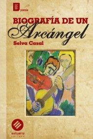 Biografía de un Arcángel