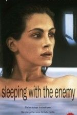 Sleeping with the Enemy ( 1991 )  Laura and Martin have been married for four years. They seem to be the perfect, happiest and most successful couple...
