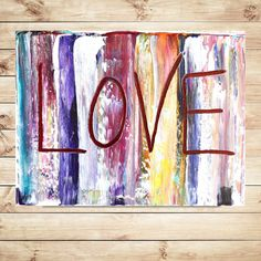 LOVE gift wall art artwork Valentine sign Painting on