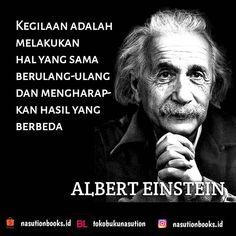 """TOKO BUKU NASUTION di Instagram """"Kegilaan adalah melakukan hal yang sama berulang-ulang dan mengharapkan hasil yang berbeda Albert Einstein  #alberteinstein…"""""""