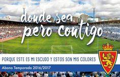 Abono Real Zaragoza 2016-17 Lema: Donde sea, pero contigo