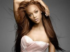 Tyra Banks:  Beautifull style!  All kinds of styles just fit her!