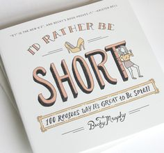 We are giving away 5 copies of the hilarious book I'd Rather Be Short. #giveaway