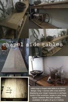 Rabbit Trap Timber. chapel side tables
