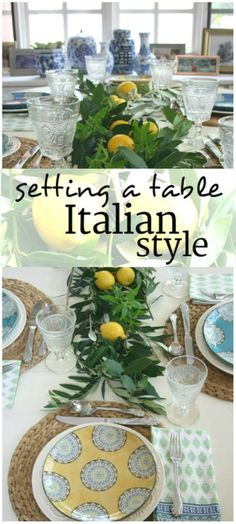 Setting the Table Italian Style   gather some olive and bay branches and use them as a backdrop for a few colorful lemons.