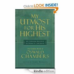 Amazon.com: My Utmost for His Highest, Updated Edition eBook: Oswald Chambers: Kindle Store