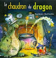 Le chaudron du dragon   Bibliothèque   Bookaboo   Radio-Canada.ca